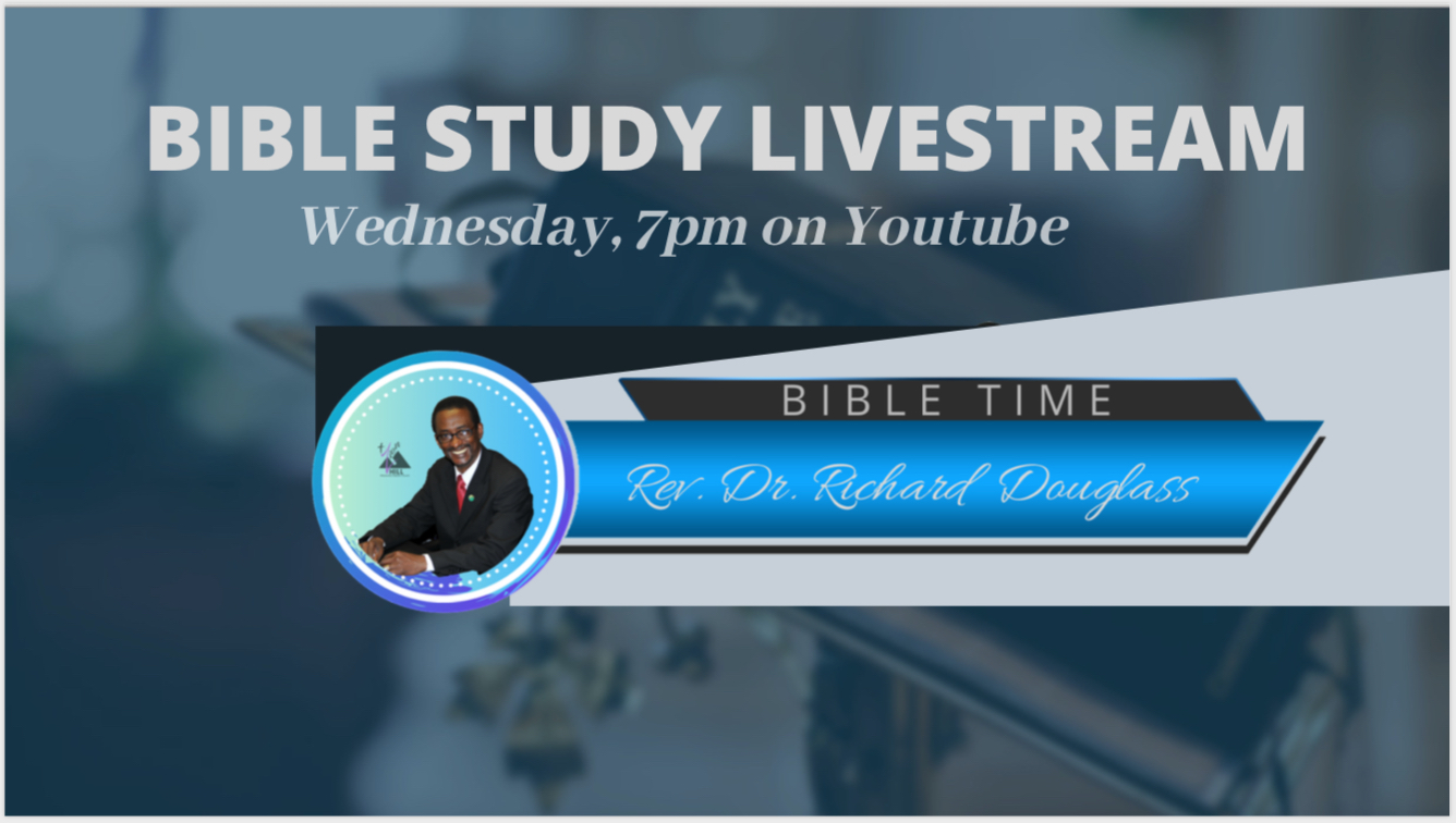 Bible Study Wednesday Live via Youtube | 7:00pm